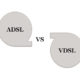 تفاوت بین ADSL و VDSL